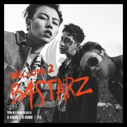 [Mini Album] BLOCK B – BASTARZ – Welcome 2 Bastarz