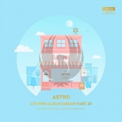 ASTRO / Mini Album Vol.4 [Dream Part.01] (DAY ver.)