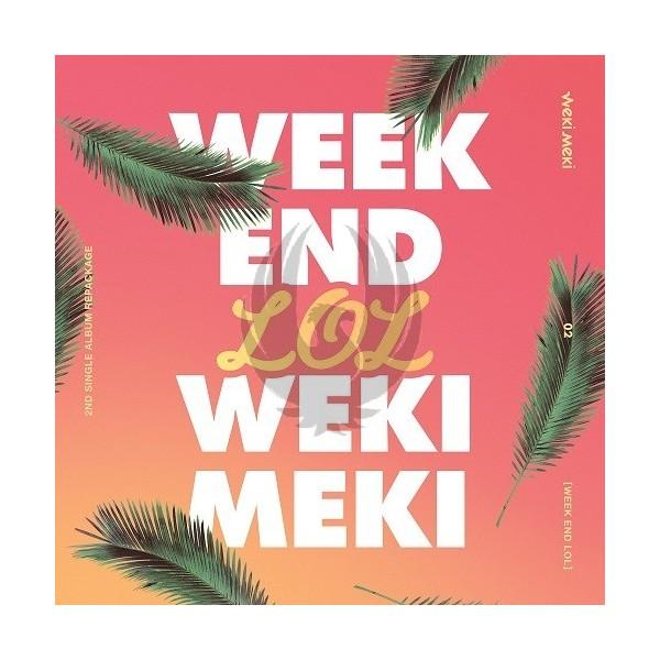 WEKI MEKI - WEEK END LOL(Repackage)