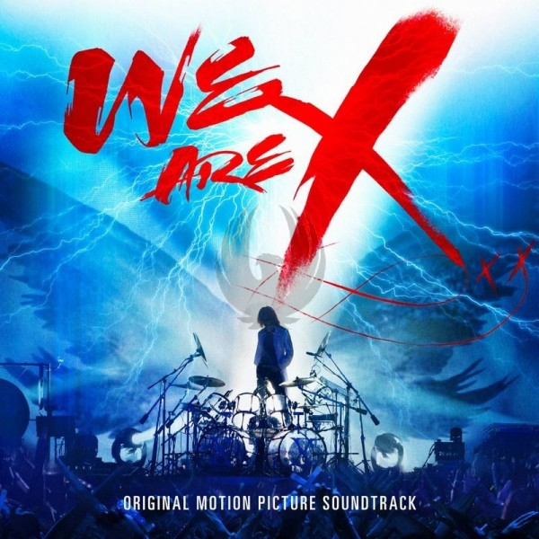 X JAPAN 『We Are X』 OST
